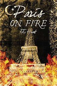 E.E. Hunt   (Author - 'Paris On Fire')