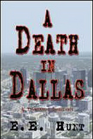 Ernie Hunt   (Author - 'A Death in Dallas')